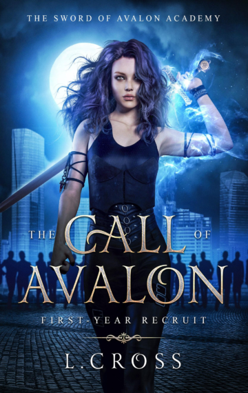 The Call of Avalon (Sword of Avalon Academy 0)