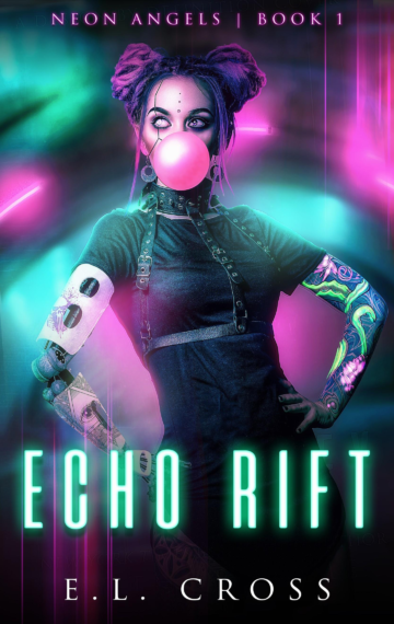 Echo Rift (Neon Angels 1)
