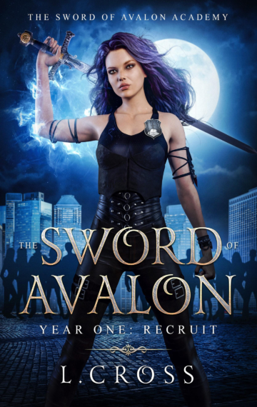 Year One: Recruit (Sword of Avalon Academy 1)